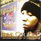 Mouth of Madness by Coleone, Luni