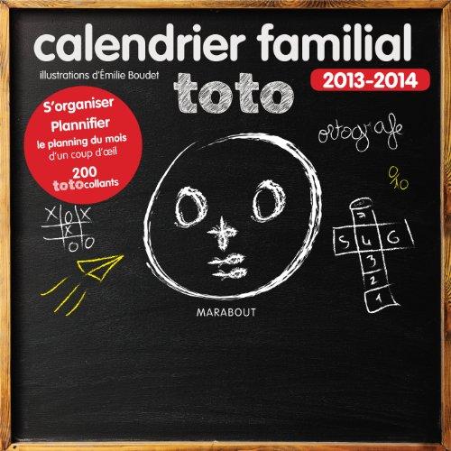 Calendrier familial Toto 2013-2014