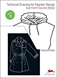 Technical Drawing for Fashion Design : Volume 2, Garment Source Book (1Cédérom)