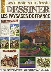 Dessiner les paysages de France : 36 réalisations pas à pas