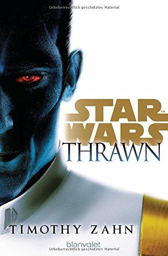 Star WarsTM Thrawn (Die Thrawn-Trilogie (Kanon), Band 1)