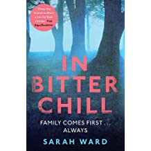 In Bitter Chill by Sarah Ward (2015-11-05)
