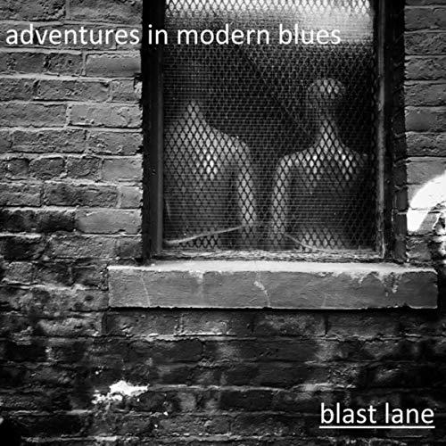 Adventures in Modern Blues