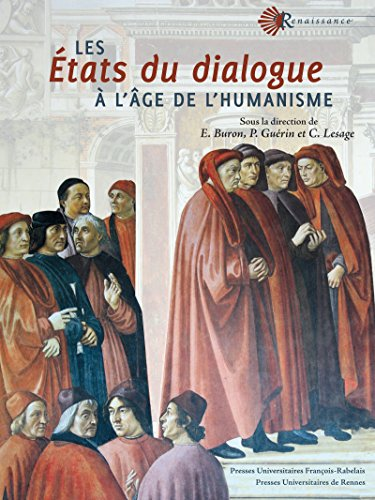 Les États du dialogue à l'âge de l'humanisme (Renaissance) par Emmanuel Buron