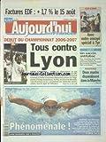 Telecharger Livres AUJOURD HUI EN FRANCE No 1705 du 04 08 2006 AUGMENTATION DE L EDF SUD LIBAN AVEC NOTRE ENVOYE SPECIAL A TYR NAUFRAGE 2 MARINS DISPARAISSENT DANS LA MANCHE LES SPORTS FOOT CHAMPIONNAT LAURE MANAUDOU (PDF,EPUB,MOBI) gratuits en Francaise
