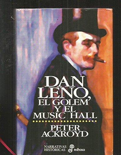 Dan Leno, el Golem y el Music Hall
