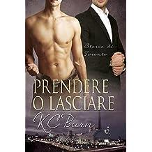 Prendere o lasciare (Storie di Toronto Vol. 3) (Italian Edition)