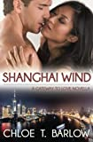 Shanghai Wind: A Gateway to Love Novella