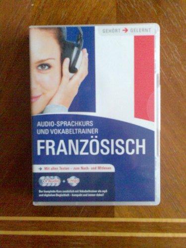 Französisch Audio Sprachkurs- mit allen Texten zum nach und mitlesen 4 audio + 1 mp3 und...