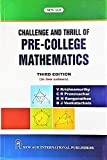 Challenge and Thrill of Pre-College Mathematics