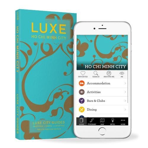 Chi Limited Edition (Ho Chi Minh Luxe City Guide, 12th Edition (Luxe Ho Chi Minh City))