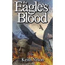 The Eagle's Blood (Caradoc Book 2)