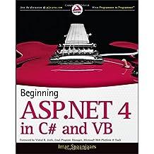 Beginning ASP.NET 4: In C# and Vb (Wrox Programmer to Programmer) by Imar Spaanjaars (2010-03-19)