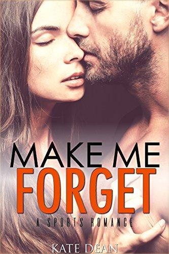 Make Me Forget par Kate Dean