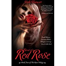 Blood of a Red Rose: Volume 2