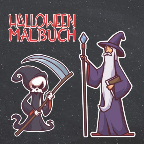 Skelett Mädchen Süßes Kostüm - Halloween Malbuch: Horror Malbuch für Halloween Party I Zeichenheft mit Hexe Zauberer und Kürbis I 14 Halloween Motive