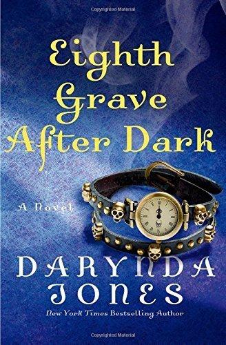 Eighth Grave After Dark (Charley Davidson) by Darynda Jones (2015-05-19)