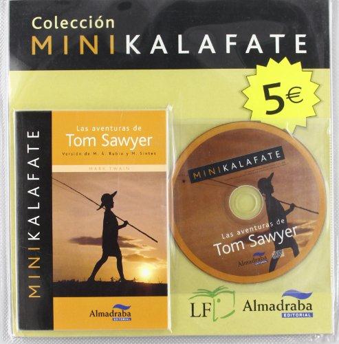 Las aventuras de Tom Sawyer (Colección Minikalafate)