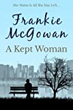 A Kept Woman by Frankie McGowan