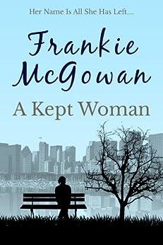 A Kept Woman by [McGowan, Frankie]