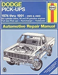 Dodge Pick-Ups Automotive Repair Manual/1974 Thru 1991: 2Wd and 4Wd Six-Cylinder Inline, V6 and V8 Gasoline Engines Full-Size Pick-Ups, Ramcharger, (Hayne's Automotive Repair Manual) by David Hayden (1992-06-02)