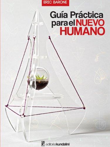 Guía Práctica para el NUEVO HUMANO