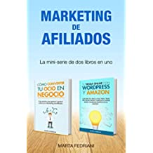 Marketing de afiliados: Aprende a monetizar un blog y a crear una tienda online
