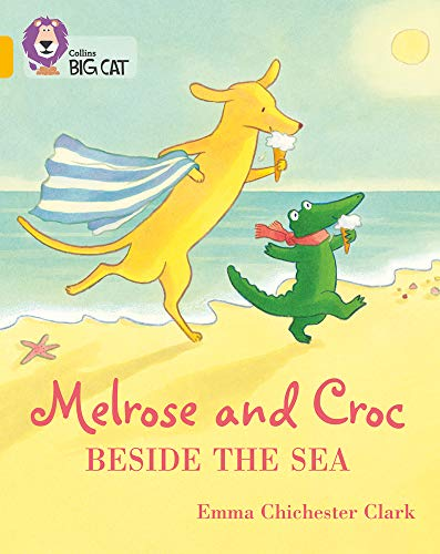 Melrose and Croc Beside the Sea: Band 09/Gold (Collins Big Cat)