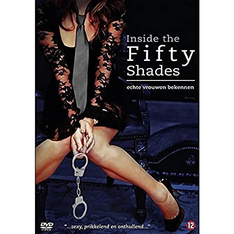 Inside the Fifty Shades of Gray [ 2013 ] Uncut & Uncensored