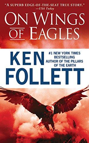 On Wings of Eagles por Ken Follett