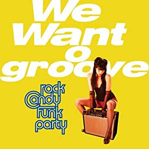 We Want to Groove