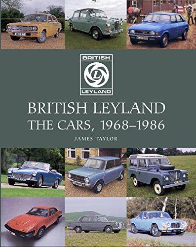 British Leyland: The Cars, 1968-1986 (English Edition) -