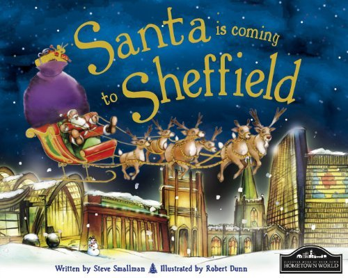 Santa Is Coming to Sheffield by Steve Smallman (2011-10-01)