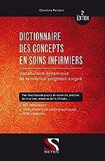 Dictionnaire des concepts en soins infirmiers - 2e édition de Christine Paillard