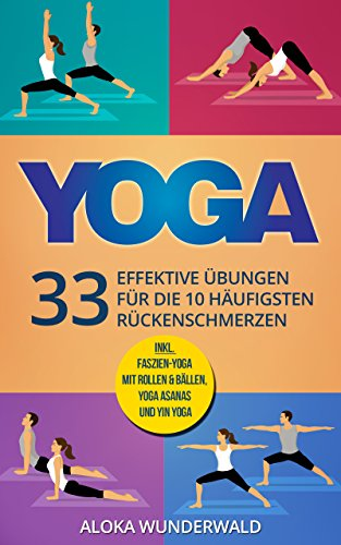 Außergewöhnlich Yoga Rücken: 33 effektive Übungen für die 10 häufigsten &PD_44