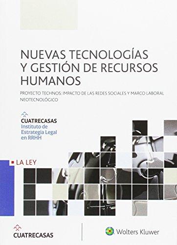 Nuevas tecnologías y gestión de recursos humanos. Proyecto Thechnos: Impacto de