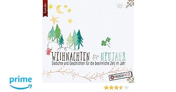 Weihnachten & Neujahr - Gedichte und Geschichten für die besinnliche ...