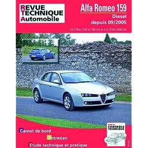 Revue Technique B710.5 Alfa Romeo 159 Diesel 1.9jtd/2.4jtd