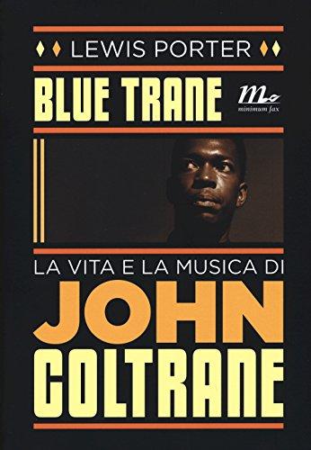 blue-trane-la-vita-e-la-musica-di-john-coltrane