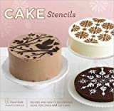 (CAKE STENCILS: RECIPES AND HOW-TO DECORATING IDEAS FOR CAKES AND CUPCAKES [WITH 8 FOOD-SAFE PLASTIC STENCILS]) BY Duggan, Tara(Author)Paperback on (07 , 2011)
