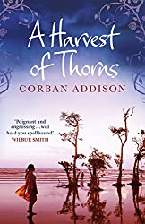 A Harvest of Thorns (English Edition)