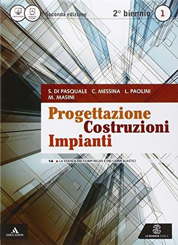 Progettazione costruzioni impianti. Vol. 1A-1B. Con quaderno. Per gli Ist. tecnici per geometri. Con e-book. Con espansione online