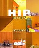 Hip Hotels: Budget