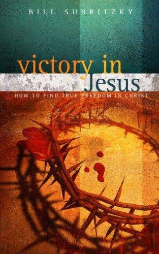 Lis Victory In Jesus By Bill Subritzky 2002 10 01 Pdf Cvitaerna