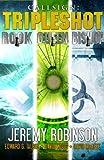 Callsign - Tripleshot (Jack Sigler Thrillers novella collection - Queen, Rook, and Bishop)