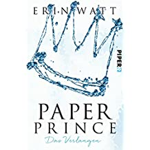 Paper Prince: Das Verlangen (Paper-Reihe 2)