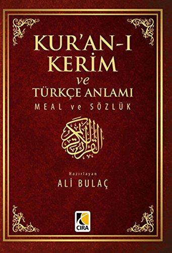 Kur'an-ı Kerim ve Türkçe Anlamı Meal ve Sözlük