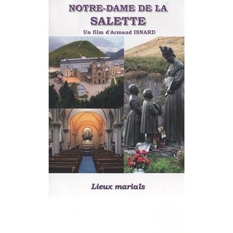 Notre-Dame de La Salette - Collection Lieux Marials