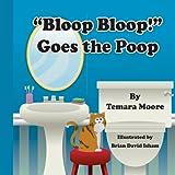 """""""Bloop, Bloop!""""  Goes the Poop (English Edition)"""