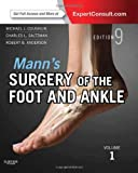 Mann's Surgery of the Foot and Ankle: Expert Consult Premium Edition, 2-Volume Set